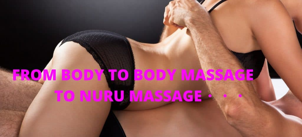 nuru massage is a development of body to body erotic massage